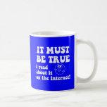 Funny internet mug