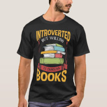 Funny Introverted Book Reader Library Enthusiast T-Shirt