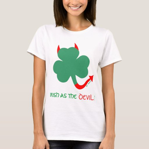 Funny Irish As The Devil St Pats Day T-Shirt