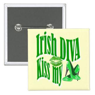 Funny Irish diva  St Patrick's day Pinback Button