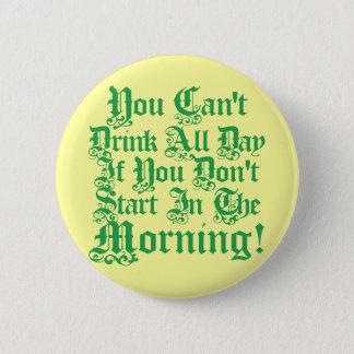 Funny Irish Drinking Humor Pinback Button