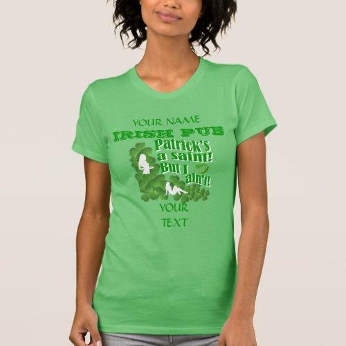 Funny Irish girls St Patrick's day T Shirts