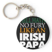 Funny Irish Papa Gift Hell hath no fury. Keychain