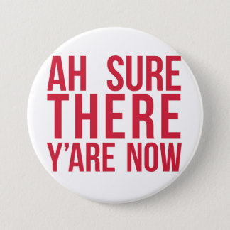 Funny Irish Slang Badge Pinback Button
