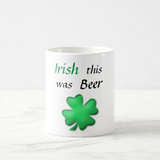 Funny Irish St.Patrick's Day Coffee Mug