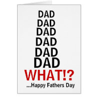 Funny Irritating Dad Fathers Day card