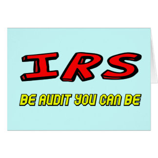 Funny IRS Audit T-shirts Gifts Card