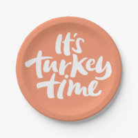 Funny It is Turkey Time Thanksgiving Dinner Saying Paper Plate