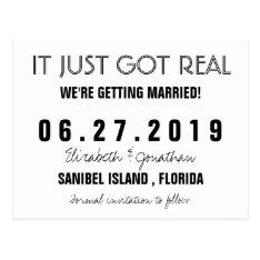 Funny It Just Got Real Wedding Save The Date Postcard at Zazzle
