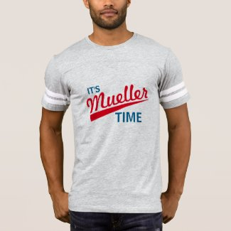 "Funny ""It's Mueller Time"""