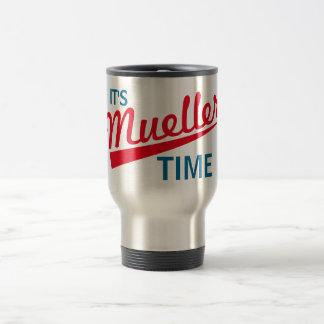 "Funny ""It's Mueller Time"" Travel Mug"