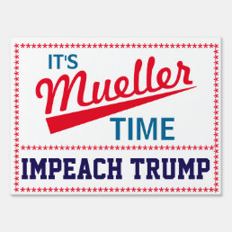 "Funny ""It's Mueller Time"" Yard Sign"