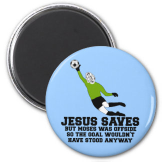 Funny Jesus saves 2 Inch Round Magnet