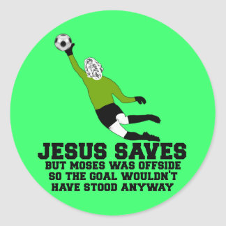 Funny Jesus saves Classic Round Sticker
