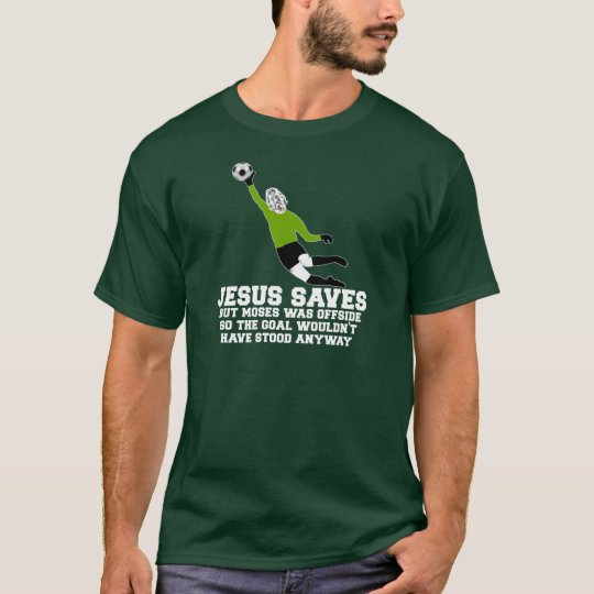 Funny Jesus saves T-Shirt