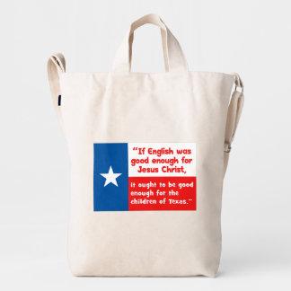 Funny Jesus Texas Quote Duck Bag