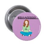 Funny Jewish Yoga Chick Shalommm Pinback Button