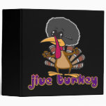 funny jive turkey cartoon with text vinyl binder