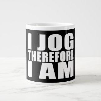 Funny Joggers Quotes Jokes I Jog Therefore I am Large Coffee Mug