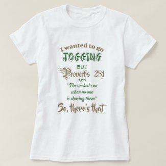 Funny Jogging and Proverbs Book 28 Verse 1 T-Shirt