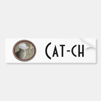"Funny joke ""cat-ch"" baseball cat bumper sticker"