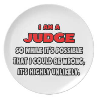 Funny Judge .. Highly Unlikely Plate