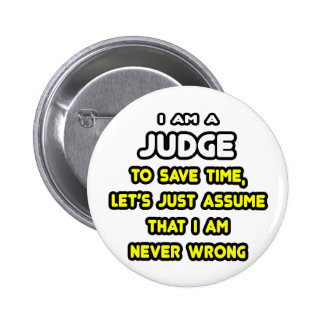 Funny Judge T-Shirts and Gifts Button