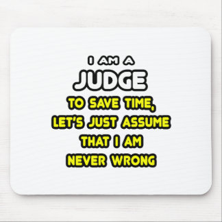Funny Judge T-Shirts and Gifts Mouse Pad