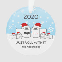 Funny Just Roll With It Toilet Paper Family of 6 Ornament