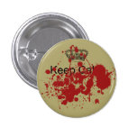 Funny Keep Calm 1 Inch Round Button