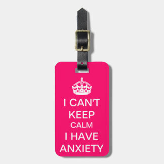 Funny Keep Calm and Carry On Anxiety Spoof Pink Bag Tag