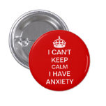 Funny Keep Calm and Carry On Anxiety Spoof Red Pin