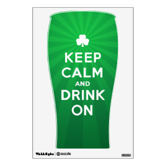 Funny Keep Calm and Drink On St. Patrick decal Wall Decals