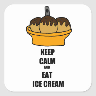 Funny Keep Calm and Eat Ice Cream Cartoon Design Square Stickers