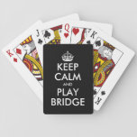 "Funny Keep calm and play bridge playing cards<br><div class=""desc"">Funny Keep calm and play bridge playing cards. Make your own funny keep calm and carry on parody design. Vintage keepcalmandcarryon typography template with crown. Cute keepcalm card game examples: Keep calm and party on. Keep calm and play poker. Keep calm and play bridge. Create your own spoof with this...</div>"