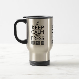 Funny Keep Calm and Press Control Alt and Delete 15 Oz Stainless Steel Travel Mug