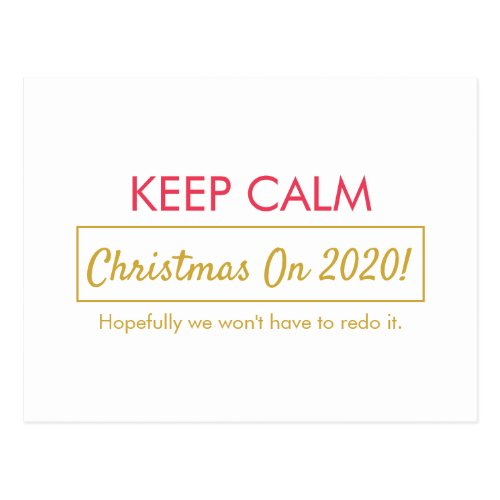 Funny Keep Calm Christmas On (Hopefully we won't have to redo it) Lined Postcard - Red