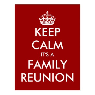 keepcalmmaker Funny keep calm family reunion postcards