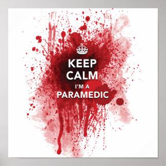 Funny 'Keep Calm, I'm a Paramedic' 12 x 12 Poster