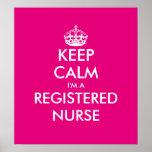 Funny Keep calm i'm a registered nurse poster