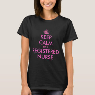 Funny keep calm i'm a registered nurse t shirt