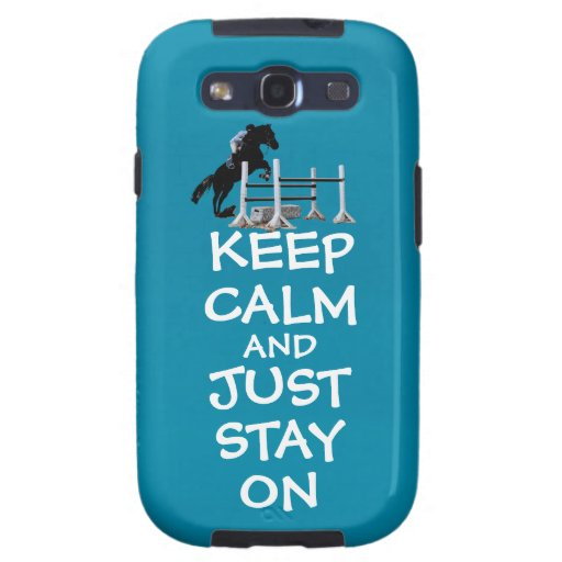 Funny Keep Calm & Just Stay On Horse Galaxy S3 Covers