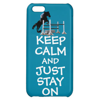 Funny Keep Calm & Just Stay On Horse iPhone 5C Case