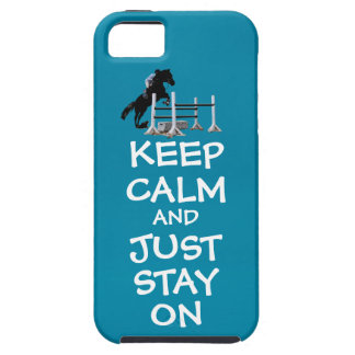 Funny Keep Calm & Just Stay On Horse iPhone SE/5/5s Case