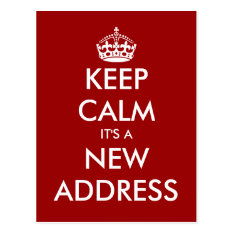 Funny Keep Calm Moving Postcard For New Address at Zazzle