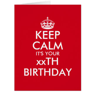 Funny Keep Calm oversized Birthday greeting card