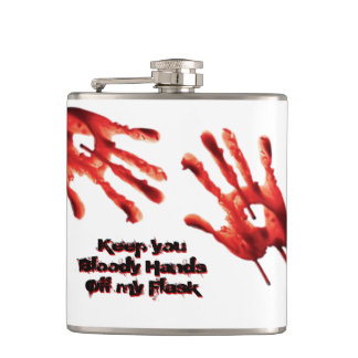 Funny Keep Your Bloody Hands Off Flask