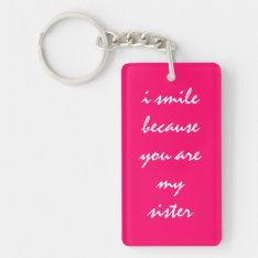 Funny Key Chain For Sister at Zazzle
