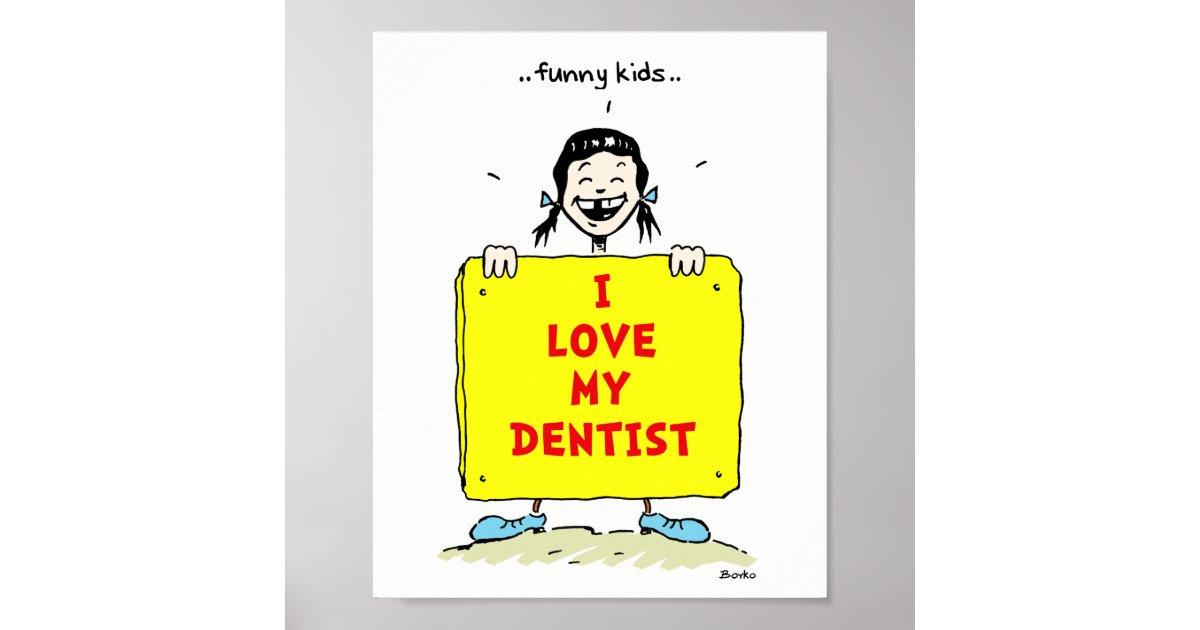 Funny Kids Positive Dental Quotes Poster 8x10 | Zazzle.com