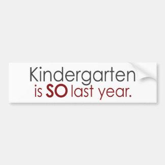 Funny Kindergarten Grad Bumper Sticker